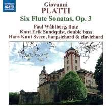 Giovanni Benedetto Platti (1697-1763): Flötensonaten op.3 Nr.1-6, CD