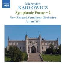 Miechyslaw Karlowicz (1876-1909): Symphonische Dichtungen Vol.2, CD