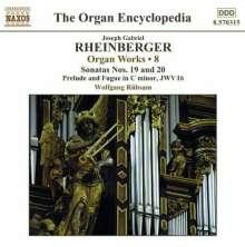 Josef Rheinberger (1839-1901): Sämtliche Orgelwerke Vol.8, CD