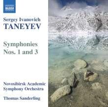 Serge Tanejew (1856-1915): Symphonien Nr.1 & 3, CD