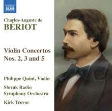 Charles-Auguste de Beriot (1802-1870): Violinkonzerte Nr.2,3,5, CD