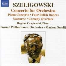 Tadeusz Szeligowski (1896-1963): Konzert für Orchester, CD