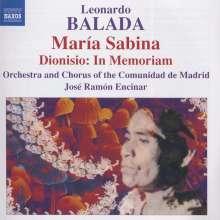 Leonardo Balada (geb. 1933): Maria Sabina, CD