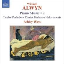William Alwyn (1905-1985): Klavierwerke Vol.2, CD
