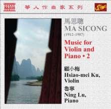 Ma Sicong (1912-1987): Werke für Violine & Klavier Vol.2, CD