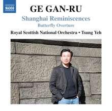 Ge Gan-Ru (geb. 1954): Shanghai Reminiscences, CD