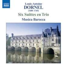 Louis Antoine Dornel (1685-1765): 6 Suiten en Trio (1709), CD