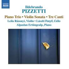 Ildebrando Pizzetti (1880-1968): Trio für Violine,Cello & Klavier, CD
