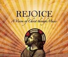 Rejoice - A Vision of Christ through Music, CD