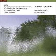 Rued Langgaard (1893-1952): Symphonien Nr.15 & 16, Super Audio CD
