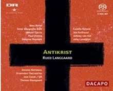 Rued Langgaard (1893-1952): Antichrist, 2 Super Audio CDs