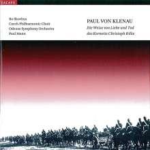 Paul von Klenau (1883-1946): Die Weise von Liebe und Tod des Kornetts Christoph Rilke, SACD