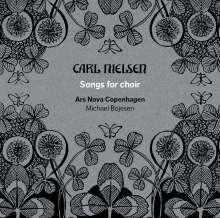 Carl Nielsen (1865-1931): Chorlieder, SACD