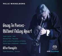 """Palle Mikkelborg (geb. 1941): Konzert für Harfe,Blockflöte & Streichorchester """"Going To Pieces.Without falling Apart"""", SACD"""
