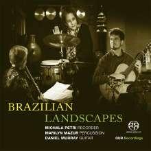 Michala Petri - Brazilian Landscapes, Super Audio CD