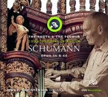 """Robert Schumann (1810-1856): Orgelwerke - """"Counterpoint in Bloom"""", Super Audio CD"""