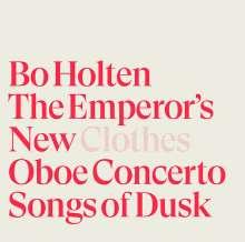 Bo Holten (geb. 1948): The Emperor's New Clothes für Tenor, Bariton & Vokalensemble, Super Audio CD