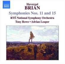 Havergal Brian (1876-1972): Symphonien Nr.11 & 15, CD