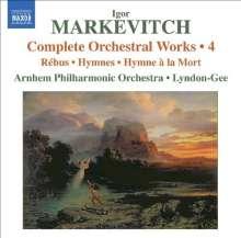 Igor Markevitch (1912-1983): Sämtliche Orchesterwerke Vol.4, CD