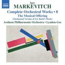 Igor Markevitch (1912-1983): Sämtliche Orchesterwerke Vol.8, CD