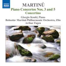 Bohuslav Martinu (1890-1959): Klavierkonzerte Nr.3 & 5, CD