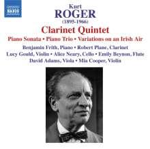 Kurt Roger (1895-1966): Klarinettenquintett op.116, CD