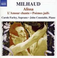 Darius Milhaud (1892-1974): L'Amour Chante op.409, CD