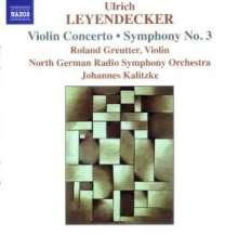 Ulrich Leyendecker (geb. 1946): Symphonie Nr.3, CD