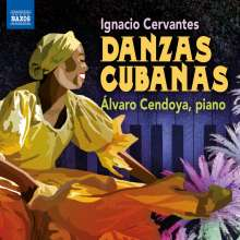 Ignatio Cervantes (1847-1905): Danzas Cubanas, CD