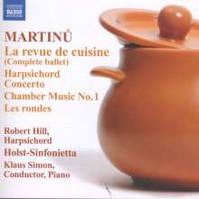 Bohuslav Martinu (1890-1959): La Revue de Cuisine (Ballett), CD
