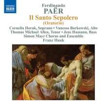 Ferdinando Paer (1771-1839): Il Santo Sepolcro, CD