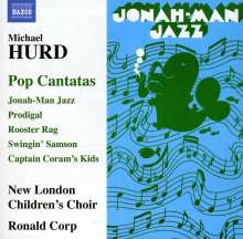Michael Hurd (1928-2006): Pop Cantatas, CD