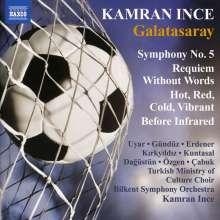 "Kamran Ince (geb. 1960): Symphonie Nr.5 ""Galatasaray"", CD"