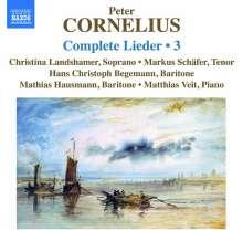 Peter Cornelius (1824-1874): Sämtliche Lieder Vol.3, CD