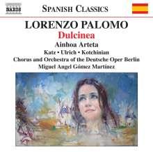 Lorenzo Palomo (geb. 1938): Dulcinea (Kantaten-Fantasie in 10 Szenen), CD