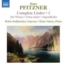 Hans Pfitzner (1869-1949): Sämtliche Lieder Vol.1, CD