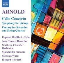 Malcolm Arnold (1921-2006): Cellokonzert op.136, CD