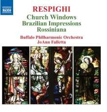 Ottorino Respighi (1879-1936): Vetrate di Chiesa (Kirchenfenster), CD