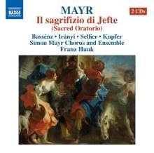 Johann Simon Mayr (1763-1845): Il sagrifizio di Jefte, 2 CDs