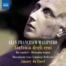 Gian Francesco Malipiero (1882-1974): Sinfonia degli eroi (Symphony of Heroes), CD