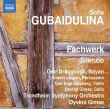 Sofia Gubaidulina (geb. 1931): Fachwerk für Bayan,Percussion & Streichorchester, CD
