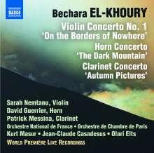 """Bechara El-Khoury (geb. 1957): Violinkonzert Nr.1 op.62 """"Aux frontieres de nulle part"""", CD"""