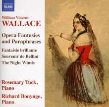 William Vincent Wallace (1812-1865): Opern-Fantasien & Paraphrasen, CD