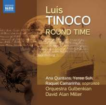 Luis Tinoco (geb. 1969): Round Time, CD