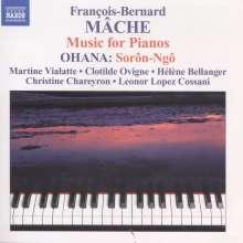 Francois-Bernard Mache (geb. 1935): Werke für 2 Klaviere, CD