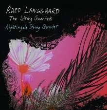 Rued Langgaard (1893-1952): Sämtliche Streichquartette, 3 SACDs