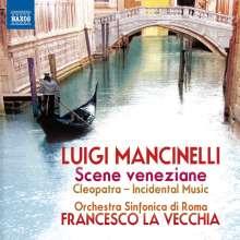 Luigi Mancinelli (1842-1921): Scene veneziane - Suite, CD