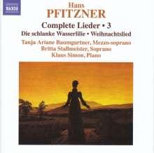 Hans Pfitzner (1869-1949): Sämtliche Lieder Vol.3, CD