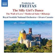 Frederico de Freitas (1902-1980): The Silly Girl's Dance, CD