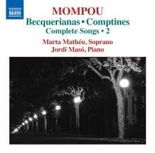 Federico Mompou (1893-1987): Sämtliche Lieder Vol.2, CD